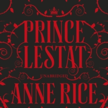 Prince Lestat : The Vampire Chronicles 11, eAudiobook MP3 eaudioBook