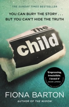 The Child : the clever, addictive, must-read Richard and Judy Book Club bestseller, EPUB eBook