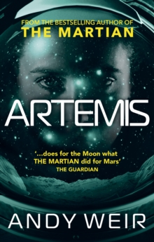 Artemis : A gripping, high-concept thriller from the bestselling author of The Martian, EPUB eBook