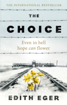 The Choice : A true story of hope, EPUB eBook
