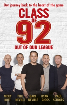 Class of 92: Out of Our League, EPUB eBook