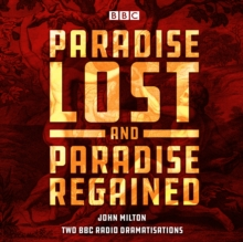 Paradise Lost & Paradise Regained : Two BBC Radio 4 dramatisations, eAudiobook MP3 eaudioBook
