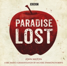 Paradise Lost : A BBC Radio 4 dramatisation, CD-Audio Book