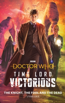 Doctor Who: The Knight, The Fool and The Dead : Time Lord Victorious, EPUB eBook