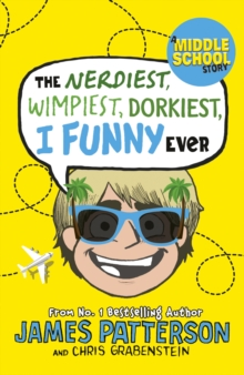 The Nerdiest, Wimpiest, Dorkiest I Funny Ever : (I Funny 6), EPUB eBook
