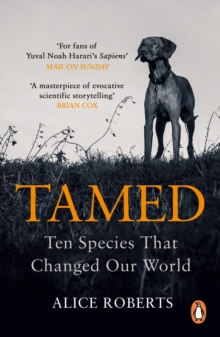 Tamed : Ten Species that Changed our World, EPUB eBook