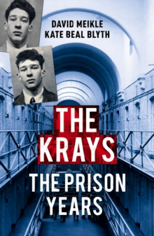 The Krays: The Prison Years, EPUB eBook