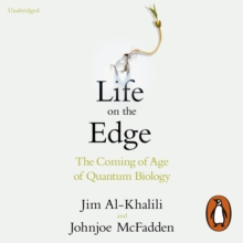 Life on the Edge : The Coming of Age of Quantum Biology, eAudiobook MP3 eaudioBook