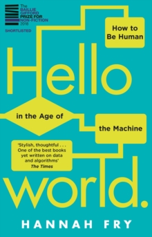 Hello World : How  to be Human in the Age of the Machine, EPUB eBook