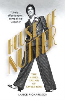 House of Nutter : The Rebel Tailor of Savile Row, EPUB eBook