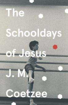 The Schooldays of Jesus, EPUB eBook