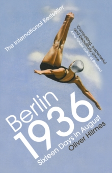 Berlin 1936 : Sixteen Days in August, EPUB eBook