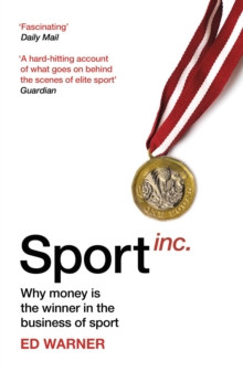 Sport Inc. : Why money is the winner in the business of sport, EPUB eBook