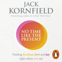 No Time Like the Present : Finding Freedom and Joy Where You Are, eAudiobook MP3 eaudioBook