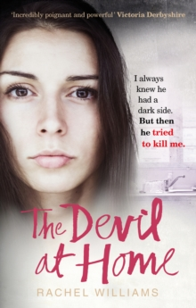 The Devil At Home : The horrific true story of a woman held captive, EPUB eBook