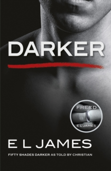 Darker : Fifty Shades Darker as Told by Christian, EPUB eBook