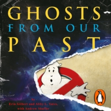 Ghosts from Our Past : Both Literally and Figuratively: The Study of the Paranormal, eAudiobook MP3 eaudioBook