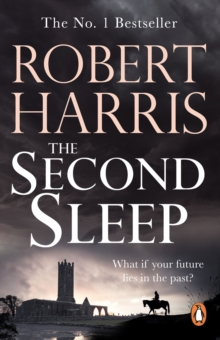 The Second Sleep : the Sunday Times #1 bestselling novel, EPUB eBook