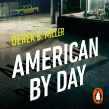 American By Day : Shortlisted for the CWA Gold Dagger Award, eAudiobook MP3 eaudioBook