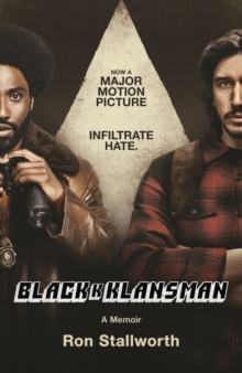 Black Klansman : NOW A MAJOR MOTION PICTURE, EPUB eBook