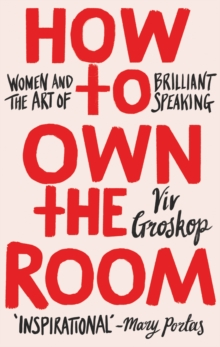 How to Own the Room : Including new HOW TO OWN THE ZOOM bonus chapter, EPUB eBook