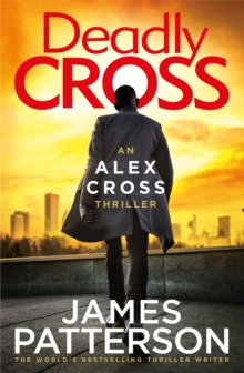 Deadly Cross : (Alex Cross 28), EPUB eBook