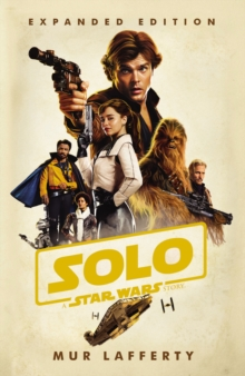 Solo: A Star Wars Story : Expanded Edition, EPUB eBook
