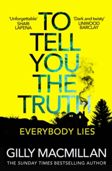 To Tell You the Truth : A twisty thriller that s impossible to put down, EPUB eBook