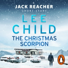 The Christmas Scorpion : A Jack Reacher Short Story, eAudiobook MP3 eaudioBook