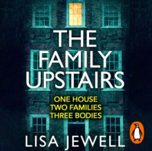 The Family Upstairs : The #1 bestseller and gripping Richard & Judy Book Club pick, eAudiobook MP3 eaudioBook