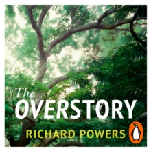 The Overstory : Winner of the 2019 Pulitzer Prize for Fiction, eAudiobook MP3 eaudioBook