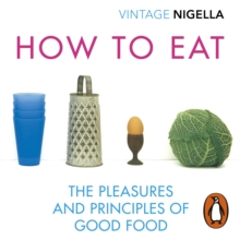 How To Eat : Vintage Classics Anniversary Edition, eAudiobook MP3 eaudioBook
