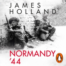 Normandy '44 : D-Day and the Battle for France, eAudiobook MP3 eaudioBook