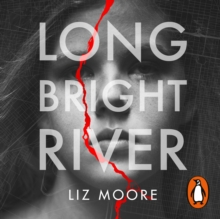 Long Bright River : an intense family thriller, eAudiobook MP3 eaudioBook