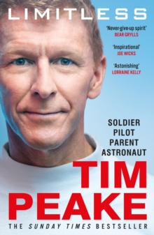 Limitless: The Autobiography : The bestselling story of Britain s inspirational astronaut, EPUB eBook
