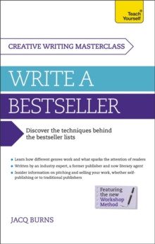 Masterclass: Write a Bestseller : How to plan, write and publish a bestselling work of fiction, Paperback / softback Book