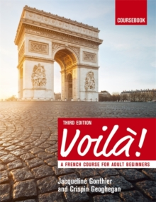 Voila (3rd edition) A French Course for Adult Beginners : Coursebook, Paperback Book