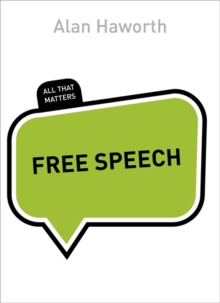 Free Speech: All That Matters, Paperback Book
