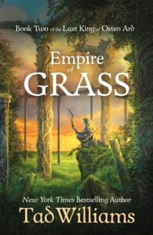 Empire of Grass : Book Two of The Last King of Osten Ard, Paperback / softback Book