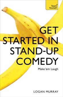 Get Started in Stand-Up Comedy, Paperback Book