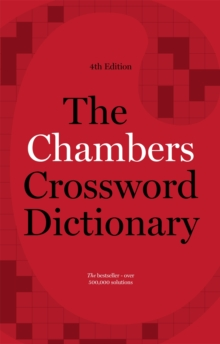 The Chambers Crossword Dictionary, Paperback Book