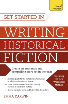 Get Started in Writing Historical Fiction, Paperback Book