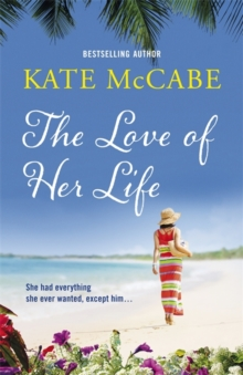 The Love of Her Life, Paperback Book