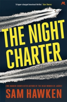 The Night Charter : Camaro Espinoza Book 1, Paperback Book