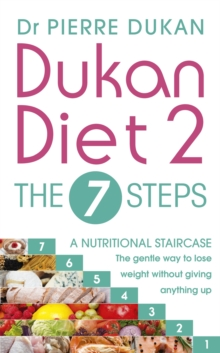 Dukan Diet 2 - The 7 Steps, Paperback Book
