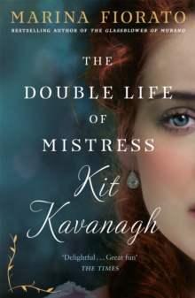 The Double Life of Mistress Kit Kavanagh, Paperback Book