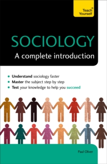 Sociology: A Complete Introduction: Teach Yourself, Paperback Book
