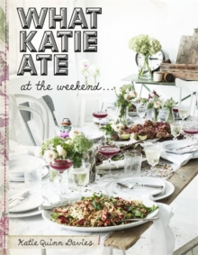 What Katie Ate at the Weekend, Hardback Book