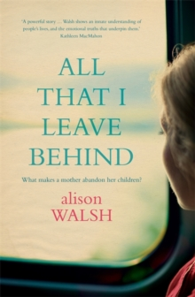 All That I Leave Behind, Paperback / softback Book