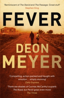 Fever : Epic story of rebuilding civilization after a world-ruining virus, Paperback / softback Book